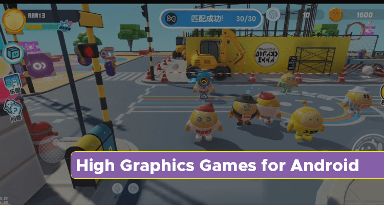 High Graphics Games Android