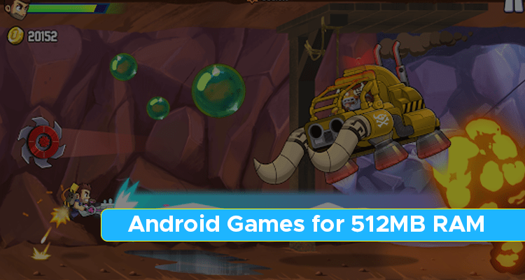 Android Games for 512MB RAM